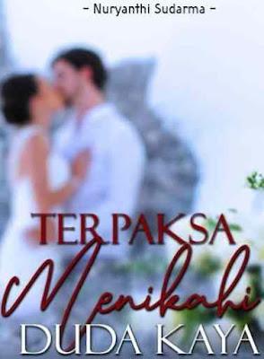 Novel Terpaksa Menikahi Duda Kaya Full Episode