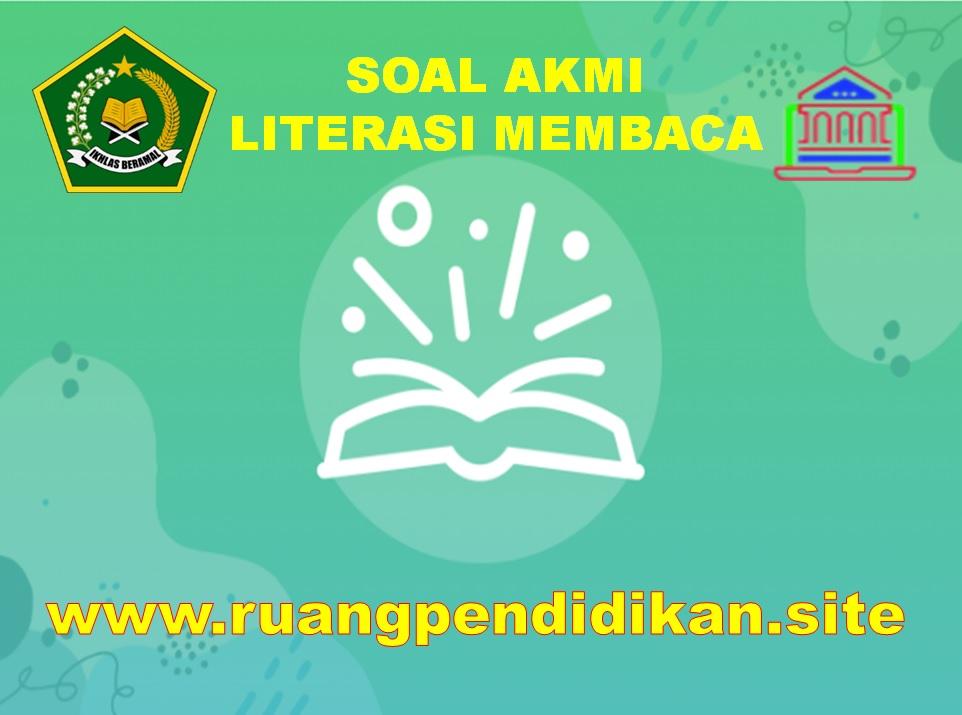 Soal AKMI Literasi Membaca