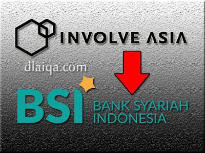 Involve Asia - Bank Syariah Indonesia (BSI)