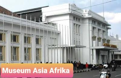 Museum Asia Afrika Bandung Jam Buka