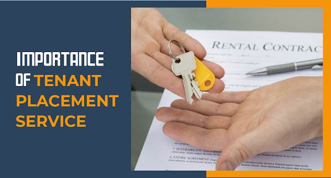 Importance of Tenant Placement Service