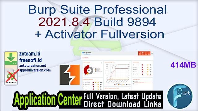 Burp Suite Professional 2021.8.4 Build 9894 + Activator Fullversion