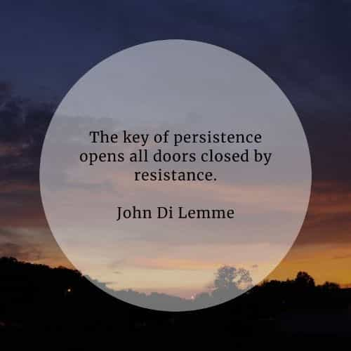 Persistence quotes that'll help you become tenacious