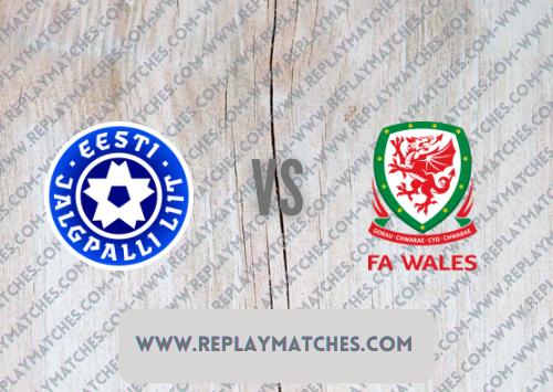 Estonia vs Wales Highlights 11 October 2021