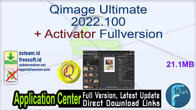 Qimage Ultimate 2022.100 + Activator Fullversion