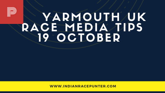Yarmouth UK Race Media Tips 19 October