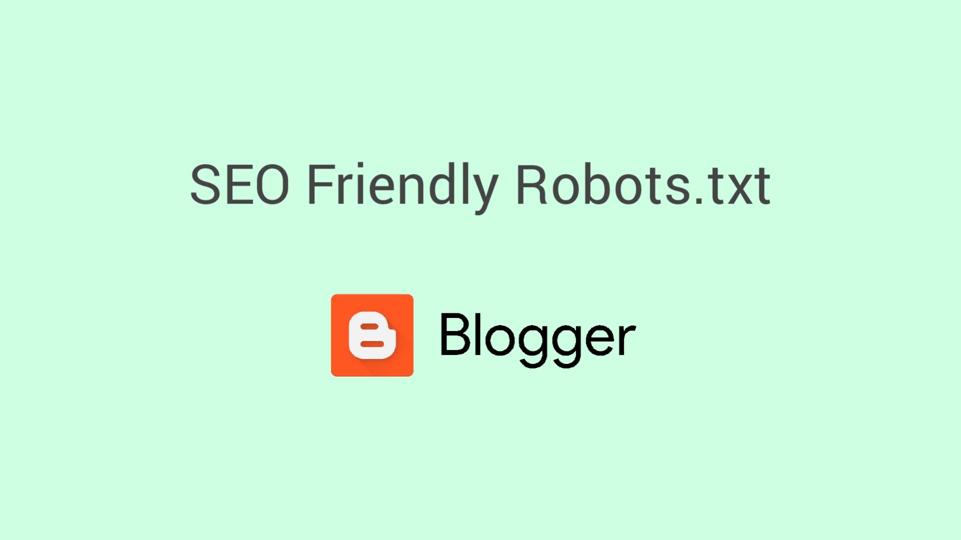 Blogger Custom Robots.txt for Better SEO