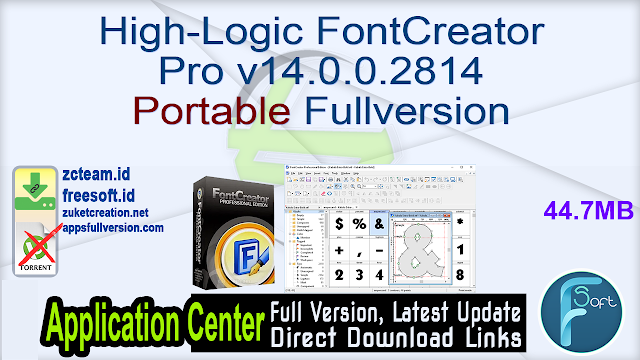 High-Logic FontCreator Pro v14.0.0.2814 Portable Fullversion