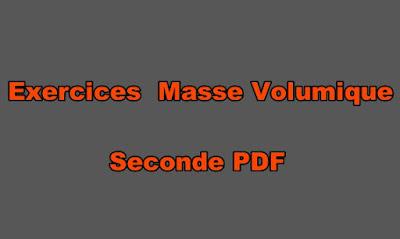 Exercices Physique Chimie Seconde Masse Volumique PDF