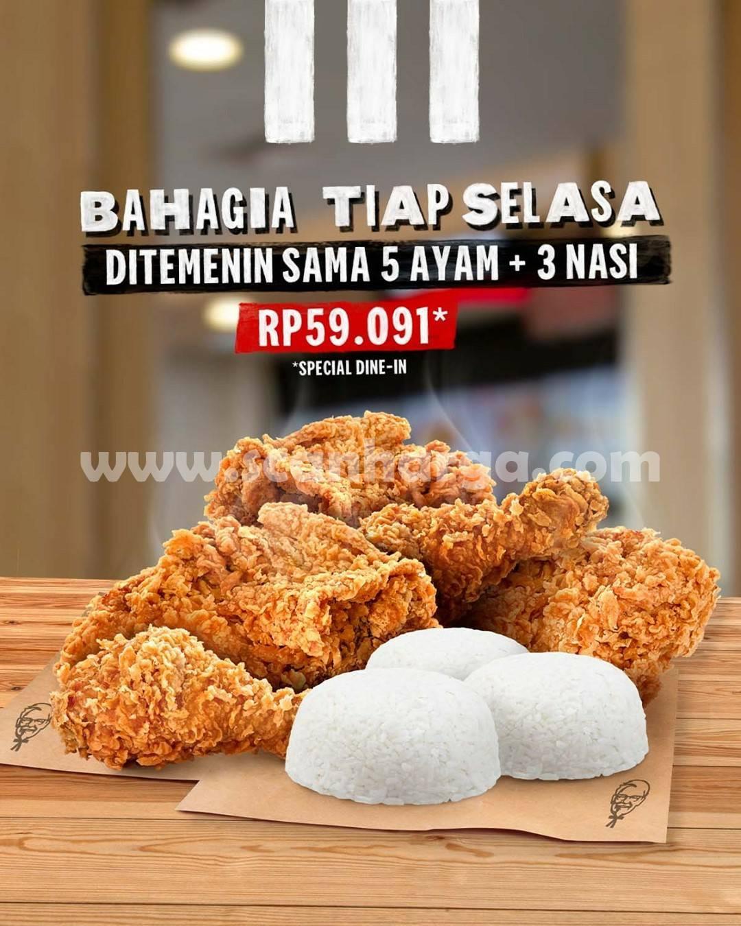 Promo KFC Bahagia Tiap Selasa – Beli Paket 5 Ayam + 3 Nasi harga mulai Rp. 59.091
