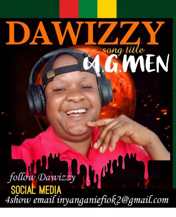 Music] unknown gunmen - Dawizzy