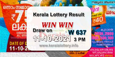 kerala-lottery-results-today-11-10-2021-win-win-w-637-result-keralalottery.info
