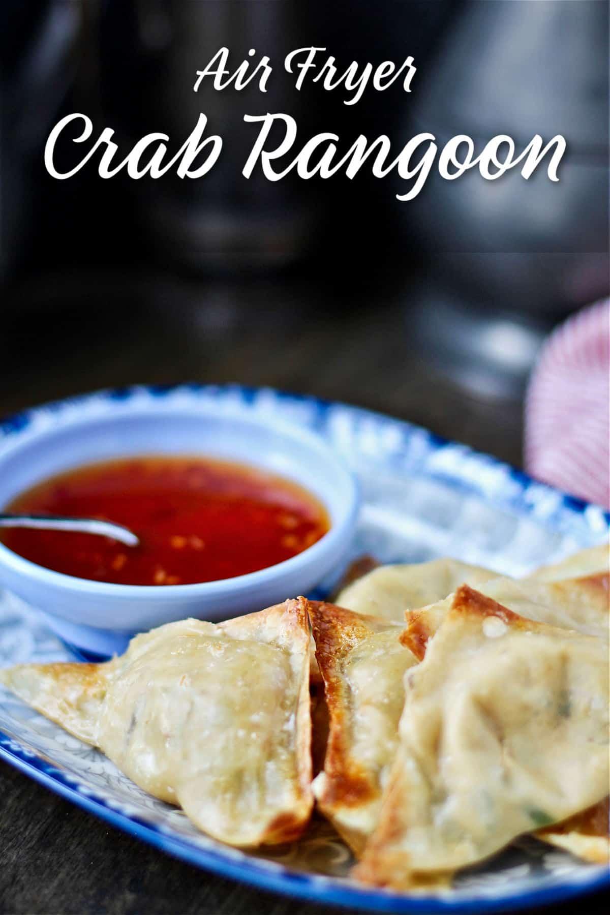 Air Fryer Crab Rangoon (Crab and Cream Cheese Filled Wontons)
