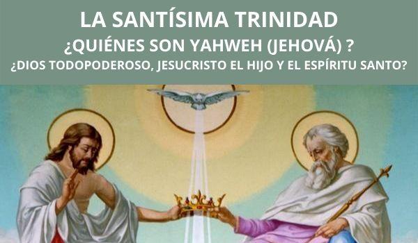 Santísima Trinidad, Padre Hijo y Espíritu Santo