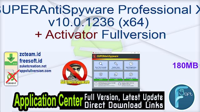 SUPERAntiSpyware Professional X v10.0.1236 (x64) + Activator Fullversion