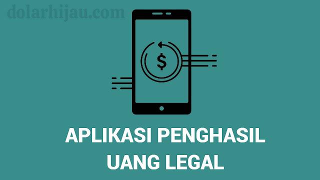 aplikasi penghasil uang legal