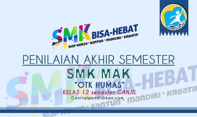 Contoh Soal PAS OTK Humas Kelas 11 SMK 2021 dan Jawaban