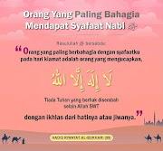 Orang Yang Paling Bahagia Mendapat Syafaat Nabi SAW