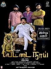 Vettai Naai (2021) HDRip Tamil Full Movie Watch Online Free