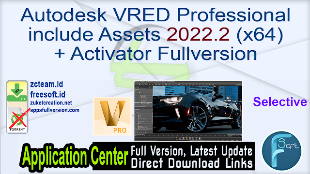 Autodesk VRED Professional include Assets 2022.2 (x64) + Activator Fullversion