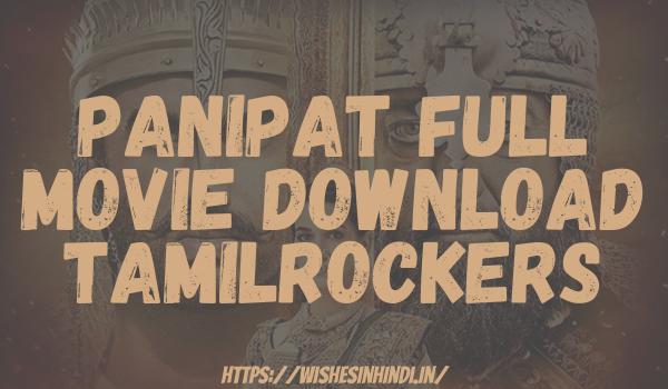 Panipat Full Movie Download Tamilrockers