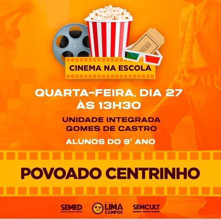 """Prefeitura de Lima Campos contempla alunos do povoado Centrinho com projeto """"Cinema na Escola"""""""