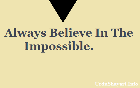 Wise Good Morning quote -always believe in the impossible