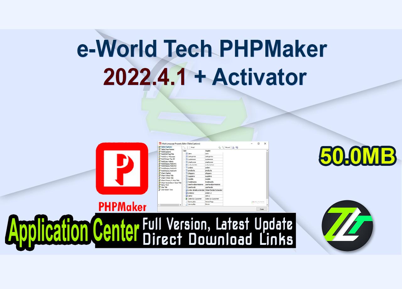 e-World Tech PHPMaker 2022.4.1 + Activator