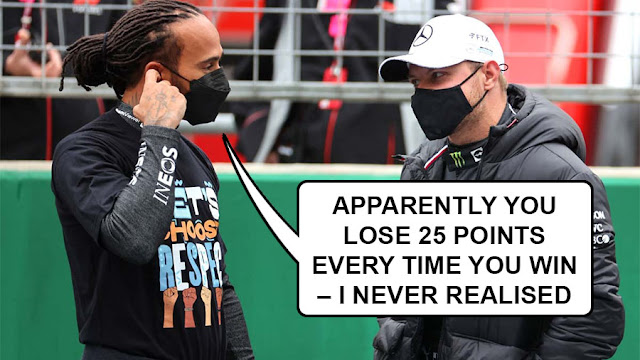 """Hamilton saying to Bottas, """"apparently every time you win, you lose 25 points – I never realised"""""""