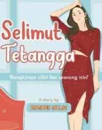 Novel Selimut Tetangga Karya Madamme Yellow Full Episode