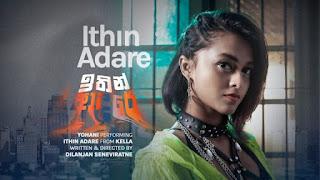 Ithin Adare Lyrics in English – Yohani