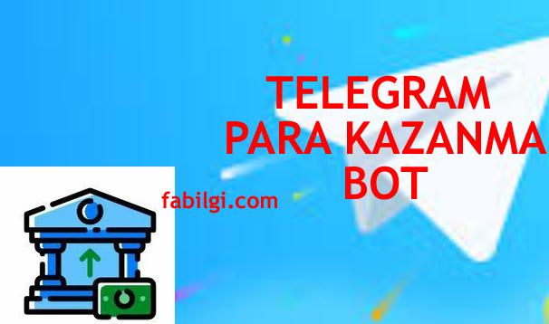 Telegram Botundan Para Kazanma Ödeme Yapan Bot Linki 2021