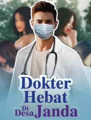 Novel Dokter Hebat di Desa Janda Full Episode