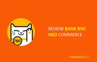 Review Bank Neo: Kebebasan Finansial dalam Genggaman