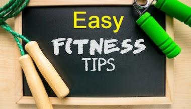 Easy Fitness Tips