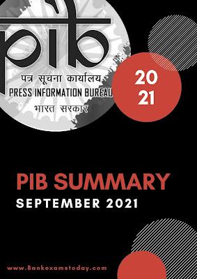 PIB Summary: September 2021