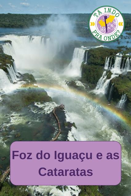 motivos para viajar para Foz do Iguaçu!