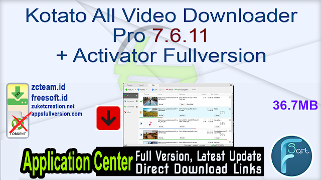 Kotato All Video Downloader Pro 7.6.11 + Activator Fullversion
