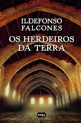 Os Herdeiros Da Terra - Ildefonso Falcones