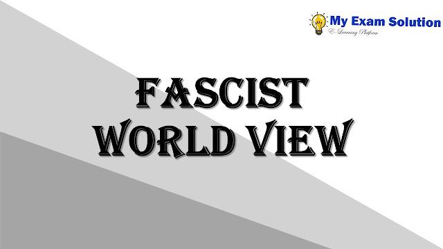 Fascist World view