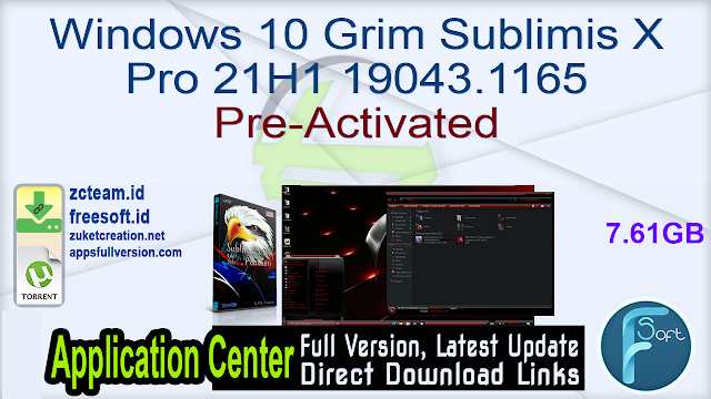 Windows 10 Grim Sublimis X Pro 21H1 19043.1165 Pre-Activated