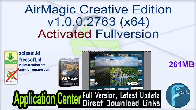 AirMagic Creative Edition v1.0.0.2763 (x64) Activated Fullversion