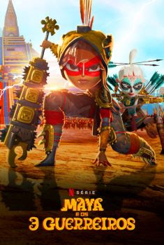 Maya e os 3 Guerreiros Minissérie Torrent – WEB-DL 1080p Dual Áudio