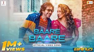 Baare Baare Lyrics (বারে বারে) Baazi | Dev Negi | Nikhita Gandhi
