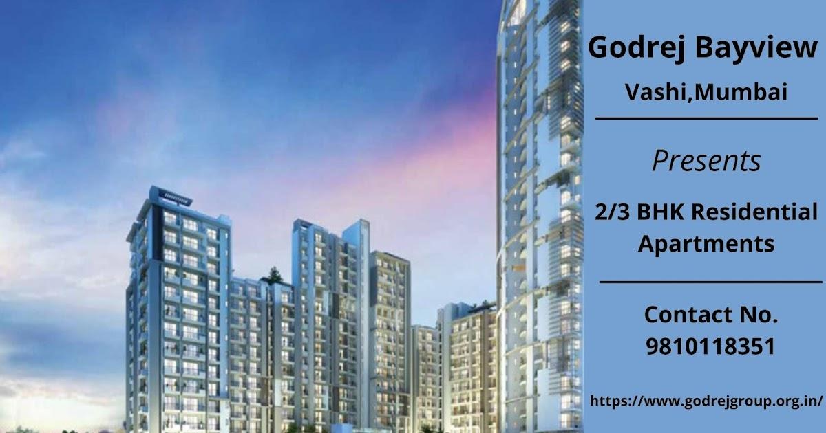 Godrej Bayview Vashi Forthcoming Project at Mumbai- Build your Dream Home