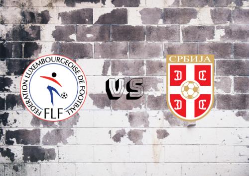 Luxemburgo vs Serbia  Resumen