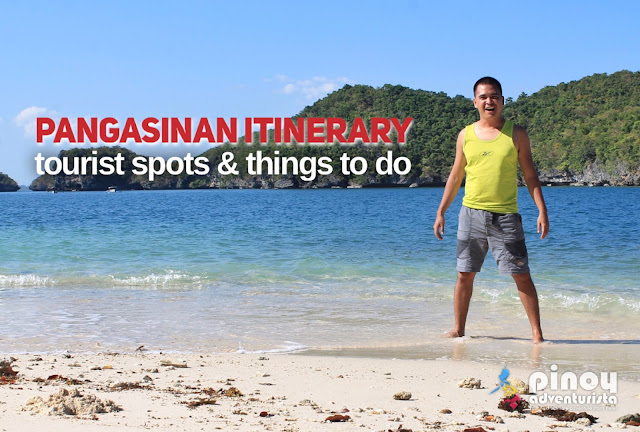 Top Things to Do in Pangasinan Tourist Spots Itinerary Travel Guide Blog
