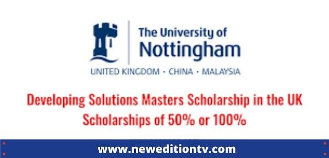 Developing Solutions Masters Scholarship / University of Nottingham in United Kingdom