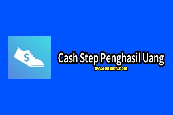 cash step aplikasi jalan kaki dapat uang