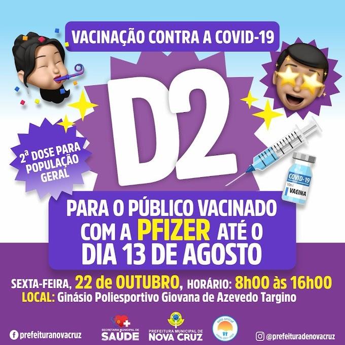 NOVA CRUZ SEGUE NA VACINAÇÃO CONTRA COVID-19, 2ª DOSE, NESTA SEXTA FEIRA 22.10.2021